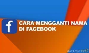 Cara Mengganti Nama di FB Tanpa Menunggu 60 Hari