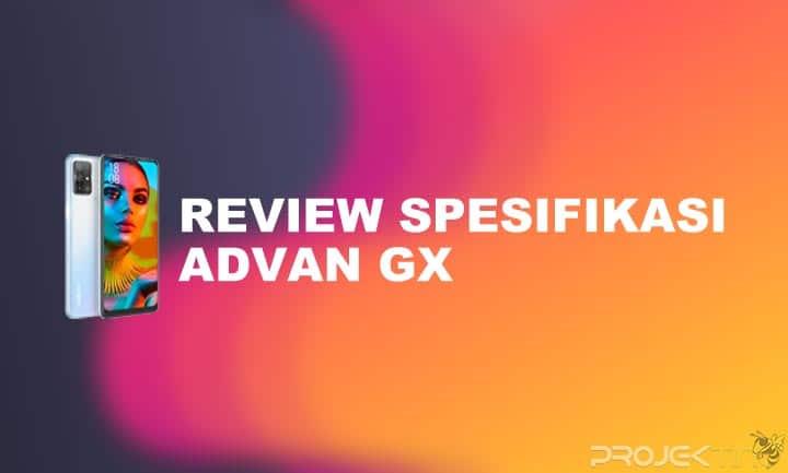 Kelebihan dan Kekurangan Advan GX