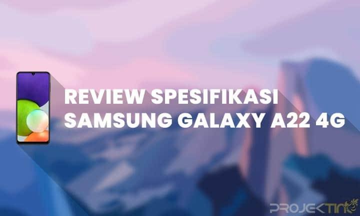 Kelebihan dan Kekurangan Samsung Galaxy A22 4G