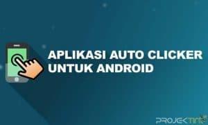 Aplikasi Auto Clicker Android Terbaik