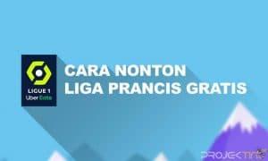 Cara Nonton Liga Prancis di HP Android Gratis