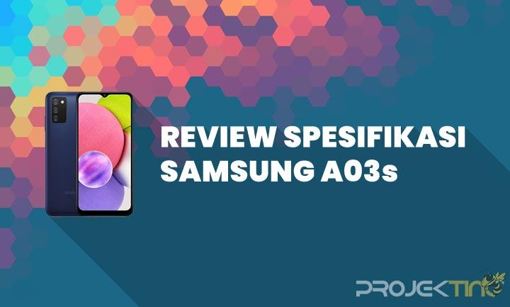 Kelebihan dan Kekurangan Samsung A03s