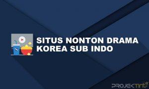 Situs Nonton Drama Korea Gratis Sub Indo
