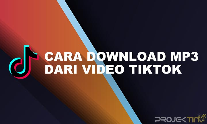 Cara Download Tik Tok MP3 Tanpa Aplikasi