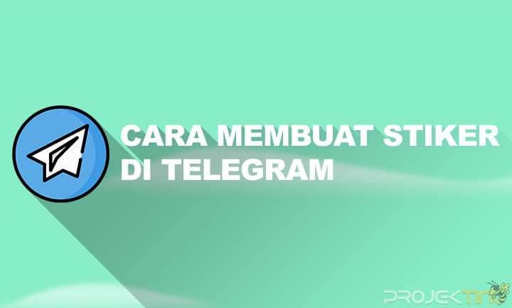 Cara Membuat Stiker di Telegram Menggunakan BOT