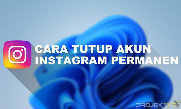 Cara Tutup Akun Instagram permanen lewat hp