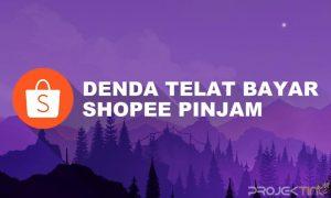 Denda Shopee Pinjam