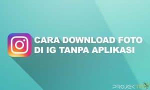 Cara Download Foto di IG Tanpa Aplikasi