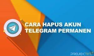 Cara Hapus Akun Telegram Permanen di Android & iPhone